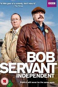 Смотрите онлайн Боб Сервант, независимый кандидат