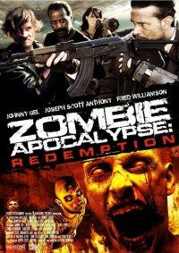 Смотрите онлайн Зомби апокалипсис: Искупление