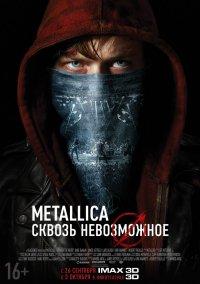 Постер к фильму Metallica: Сквозь невозможное