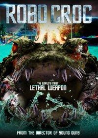 Постер к фильму Робо-крокодил