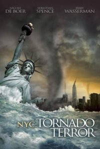Постер к фильму Ужас торнадо в Нью-Йорке