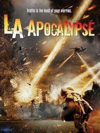 Постер к фильму Апокалипсис в Лос-Анджелесе