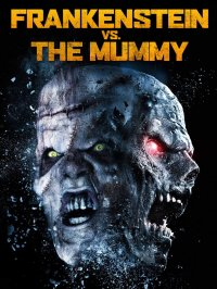 Смотрите онлайн Франкенштейн против мумии