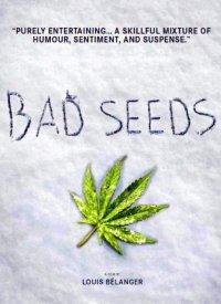 Смотрите онлайн Плохие семена