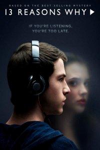 Постер к фильму 13 причин почему